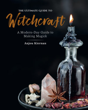 The Ultimate Guide to Witchcraft PDF