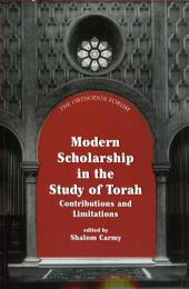 Modern Scholarship in the Study of Torah