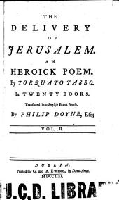 The Delivery of Jerusalem: An Heroick Poem, Volume 2