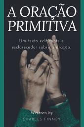 A Oração Primitiva