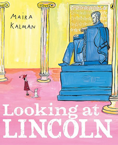 Download Looking at Lincoln Book