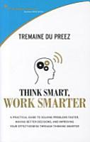 Think Smarter  Work Smarter PDF