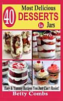 40 Most Delicious Desserts in Jars PDF