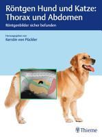 R  ntgen Hund und Katze  Thorax und Abdomen PDF