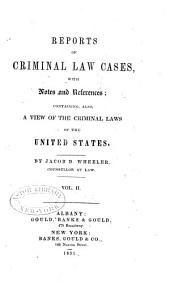 Reports of Criminal Law Cases ...