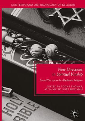 New Directions in Spiritual Kinship PDF