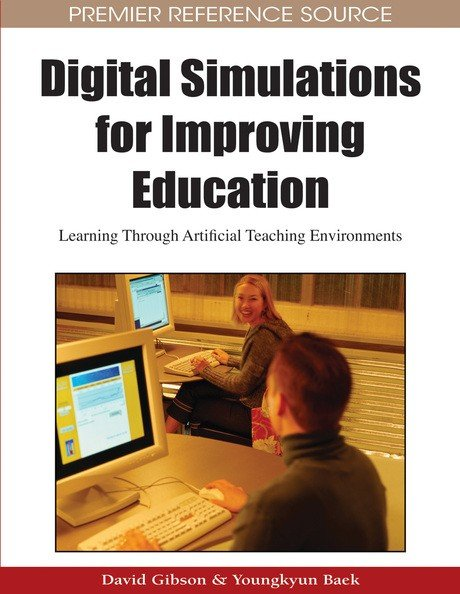 Digital Simulations for Improving Education  Learning Through Artificial Teaching Environments
