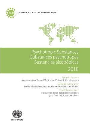 Psychotropic Substances 2018 Substances psychotropes 2018 Sustancias sicotr  picas 2018 PDF