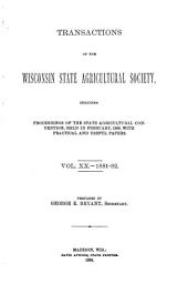 Transactions of the Wisconsin State Agricultural Society: Volume 20