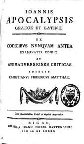 Novum Testamentum graece et latine: textum ad codd. mss. Mosquenses nunquam antea examinatos emendavit, varias lectiones, animadversiones criticas et scholia graeca, Volume 8