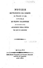 Opere di Filippo Baldinucci volume primo [-decimoquarto]: Notizie de' professori del disegno da Cimabue in qua opera di Filippo Baldinucci fiorentino accademico della Crusca con note ed aggiunte. 12
