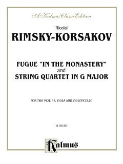 Two String Quartets  Fugue  In the Monastery  and String Quartet in G Major Book