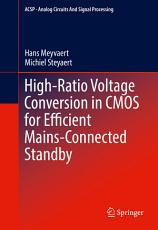 High Ratio Voltage Conversion in CMOS for Efficient Mains Connected Standby PDF