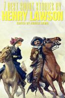 7 Best Short Stories by Henry Lawson PDF