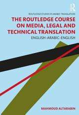 The Routledge Course on Media  Legal and Technical Translation PDF
