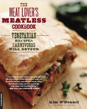 The Meat Lover s Meatless Cookbook