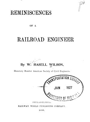 Reminiscences of a Railroad Engineer