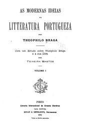 As modernas ideias na litteratura portugueza: Volume 1
