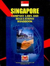 Singapore Company Laws and Regulations Handbook