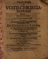 Orthodoxia de votis Christianorum