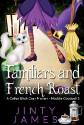 Familiars And French Roast Book PDF