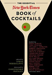 The Essential New York Times Book of Cocktails Book