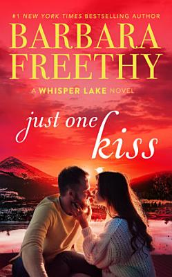 Just One Kiss  A heartwarming Christmas holiday romance