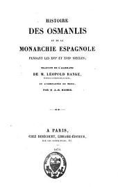 Histoire des Osmanlis et de la monarchie espagnole pendant les XVIe et XVIIe siècles