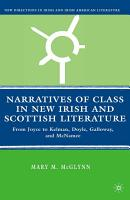 Narratives of Class in New Irish and Scottish Literature PDF