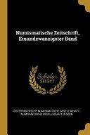 Numismatische Zeitschrift  Einundzwanzigster Band PDF