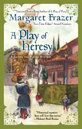 A Play of Heresy