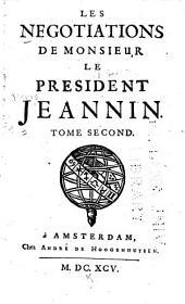 Les negotiations de Monsieur le president Jeannin ...