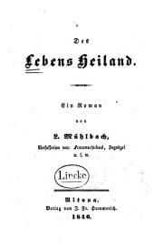 Des Lebens Heiland: ein Roman