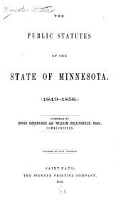 The Public Statutes of the State of Minnesota, 1849-1858