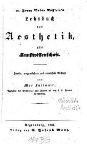Lehrbuch der Aesthetik als Kunstwissenschaft