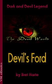 Devil's Ford: The Devil World