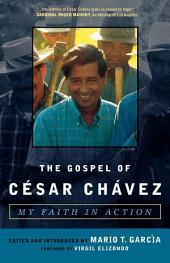 The Gospel of César Chávez: My Faith in Action
