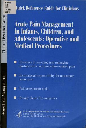 Acute Pain Management in Infants  Children  and Adolescents PDF
