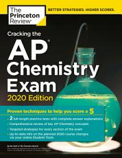 Cracking the AP Chemistry Exam  2020 Edition PDF