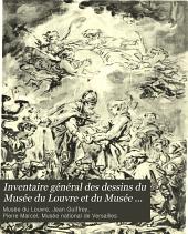 Inventaire général des dessins du Musée du Louvre et du Musée de Versailles; école française