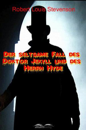 Der seltsame Fall des Doktor Jekyll und des Herrn Hyde PDF
