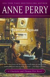 Bedford Square: A Charlotte and Thomas Pitt Novel