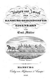 Nutzen und Zweck der Hamburg-Bergedorfer-Eisenbahn