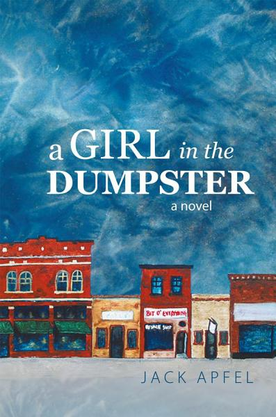 A Girl In The Dumpster