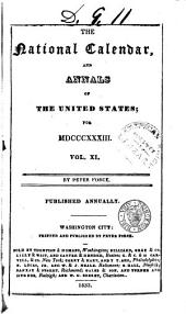 The National Calendar, and Annals of the United States ...: Volume 11