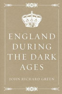 Download England During the Dark Ages Book