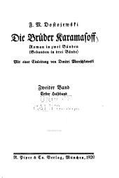 Die Brüder Karamasoff: Roman in zwei Bänden (gebunden in drei Bände).