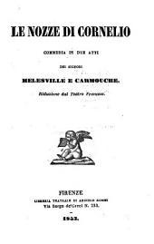 Le nozze di Cornelio: commedia in due atti