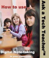 Digital Note-taking in the Classroom