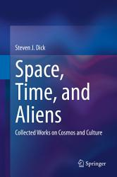 Space Time And Aliens Book PDF